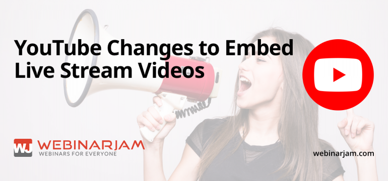 Service Alert YouTube Changes To Embed Live Stream Videos
