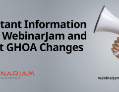 Important Information About WebinarJam And Recent GHOA Changes
