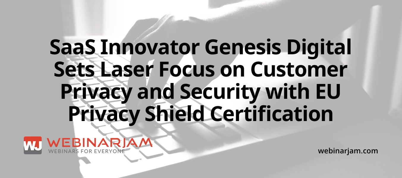 Saas Innovator Genesis Digital Sets Laser Focus On Customer Privacy