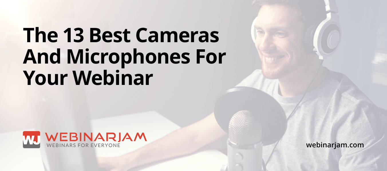 13 Webcams, Mics and Headsets You Should NEVER Run A Webinar